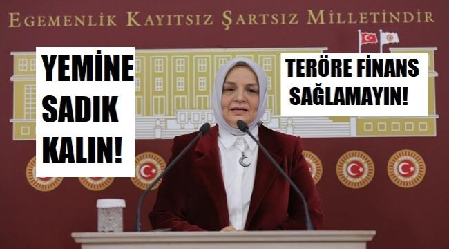 AYŞE KEŞİR, HDP'Lİ VEKİLLERE ÇAĞRIDA BULUNDU